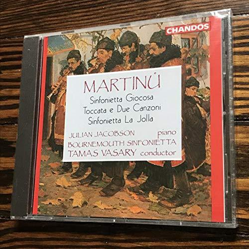 Martinu: Sinfonietta Giocosa / Toccata e Due Canzoni / Sinfonietta La Jolla - Julian Jacobson / Bournemouth Sinfonietta / Tamas Vasary by Alliance
