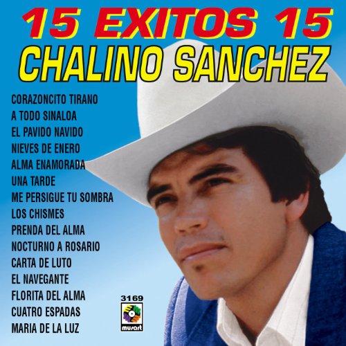 15 Exitos 15 - Chalino Sanchez