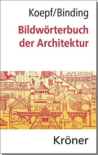 bildwrterbuch-der-architektur-mit-englischem-franzsischem-italienischem-und-spanischem-fachglossar-krners-taschenausgaben-kta