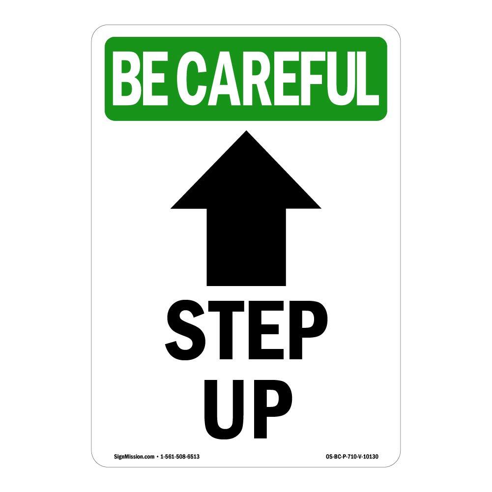 Osha Be Careful, cartel con texto en inglés «Step Up Arrow ...