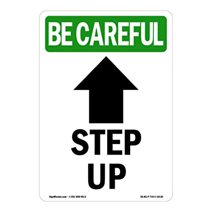 Osha Be Careful, cartel con texto en inglés «Step Up Arrow ...