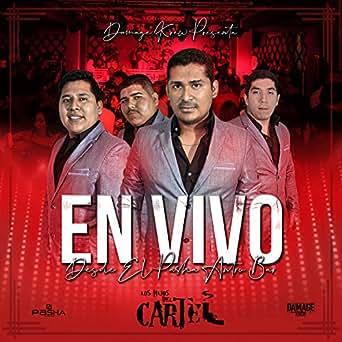 En Vivo Desde el Pasha Antro Bar [Explicit] by Los Hijos Del ...