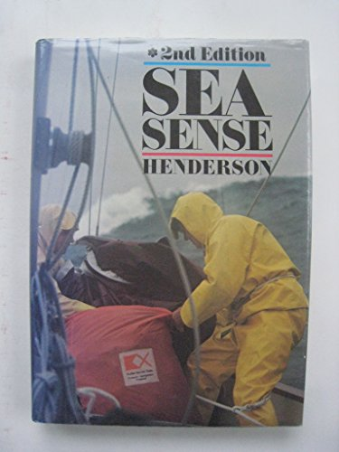 Sea sense: Safety afloat in terms of sail, power, and multihull boat design, construction rig, equipment, coping with emergencies, and boat management in heavy weather