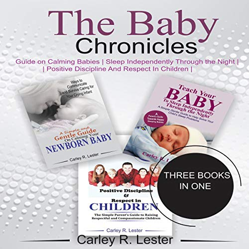 Pdf Health The Baby Chronicles: Guide on Calming Babies, Sleep Independently Through the Night, Positive Discipline and Respect in Children
