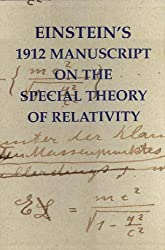 Einstein's 1912 Manuscript on the Special Theory of Relativity: A Facsimile