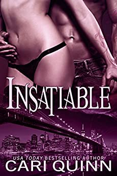 Insatiable by [Quinn, Cari]