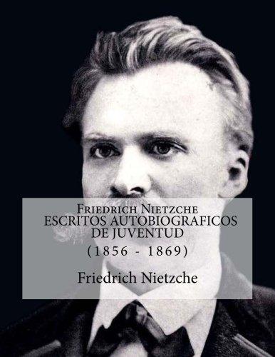 Read Online Friedrich Nietzche DE MI VIDA 1856 - 1869 (Spanish Edition) pdf epub