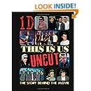 This Is Us: 1D Uncut