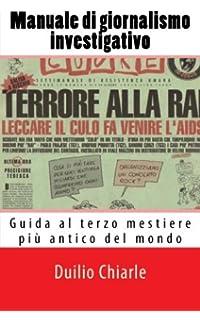 Professione reporter: Il giornalismo d'inchiesta nell'Italia del dopoguerra (Italian Edition)