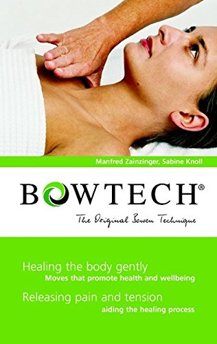 BOWTECH - The Original Bowen Technique