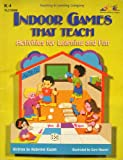 Indoor Games That Teach, Robynne Eagan, 1573100684