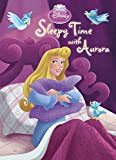 Sleepy Time with Aurora (Disney Princess) (Bright & Early Board Books(tm))