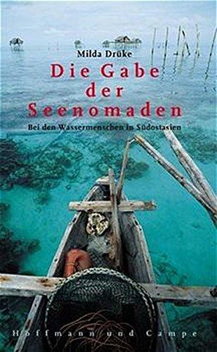 Die Gabe der Seenomaden: Bei den Bajos in Indonesien