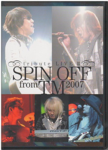 TM NETWORK/SPIN OFF from TM 2007 tribute LIVE III