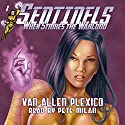 Sentinels: When Strikes the Warlord, Volume 1 Audiobook by Van Allen Plexico Narrated by Pete Milan