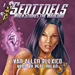 Sentinels: When Strikes the Warlord, Volume 1 | Van Allen Plexico