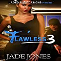Flawless 3: The Finale Audiobook by Jade Jones Narrated by Cee Scott
