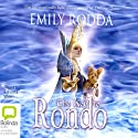 The Key to Rondo Audiobook by Emily Rodda Narrated by Edwina Wren