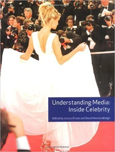 Understanding Media: Inside Celebrity 1st edition by Evans, Jessica, Hesmondhalgh, David (2005)