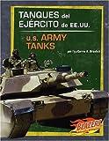 Tanques del Ejército de EE. UU., Carrie A. Braulick and Capstone Press Editors, 0736877355