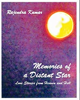 Memories of a Distant Star (Love Stories from Heaven and Hell)