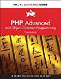PHP Advanced and Object-Oriented Programming: Visual QuickPro Guide (Visual QuickPro Guides)