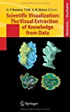 Scientific Visualization: the Visual Extraction of Knowledge from Data, , 3540260668
