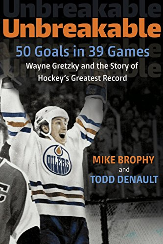 Unbreakable: 50 Goals in 39 Games: Wayne Gretzky and the Story of Hockey's Greatest (1961 Ncaa Football)