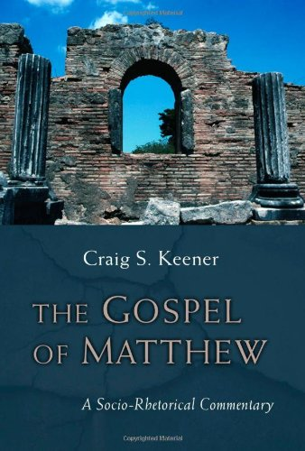 The Gospel of Matthew: A Socio-Rhetorical Commentary