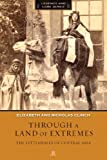 img - for Through a Land of Extremes: The Littledales of Central Asia (Legends and Lore) book / textbook / text book