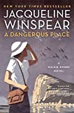 img - for A Dangerous Place: A Maisie Dobbs Novel book / textbook / text book