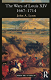 The Wars of Louis XIV 1667-1714 (Modern Wars In Perspective)