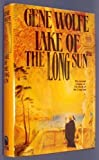Lake of the Long Sun, Gene Wolfe, 0312854943