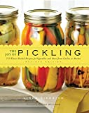 The Joy of Pickling: 250 Flavor-Packed Recipes for Vegetables and More from Garden or Market (Revised Edition)