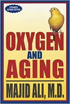 Oxygen and Aging, Second Edition by Majid Ali (2003-12-04)