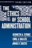 img - for Ethics of School Administration (Professional Ethics) by Kenneth A Strike (2005-02-05) book / textbook / text book
