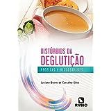 Distúrbios da Deglutição (Em Portuguese do Brasil)