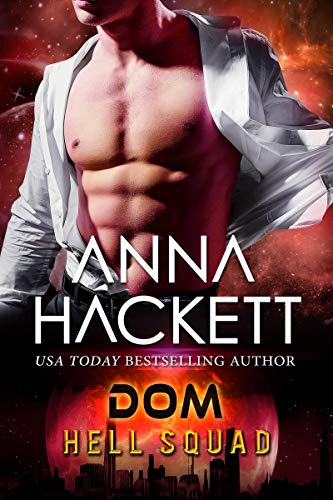 Dom: Scifi Alien Invasion Romance (Hell Squad Book 18)