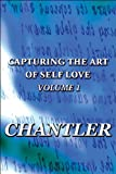 Capturing the Art of Self Love, Chantler, 1448951992