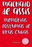 Memórias Póstumas de Brás Cubas - Coleção Biblioteca Luso-Brasileira
