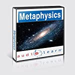 Introduction to Metaphysics AudioLearn Follow Along Manual : AudioLearn Philosophy Series | AudioLearn Editors