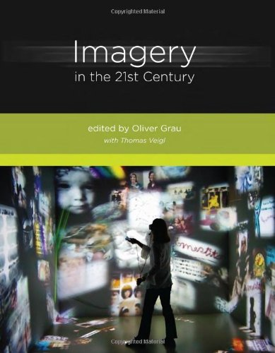 Imagery in the 21st Century (The MIT Press)