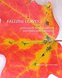img - for Falling Leaves: Experiences with Alzheimer and Parkinson Diseases book / textbook / text book