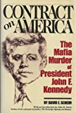 Front cover for the book Contract on America: The Mafia Murder of President John F. Kennedy by David E. Scheim