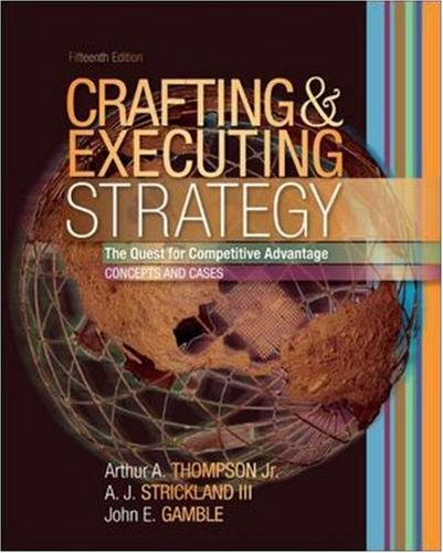 crafting and executing strategies Crafting and executing strategy: the quest for competitive advantage: concepts and cases by arthur a thompson starting at $099 crafting and executing strategy: the quest for competitive advantage: concepts and cases has 1 available editions to buy at alibris.