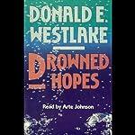 Drowned Hopes: A Dortmunder Novel | Donald E. Westlake