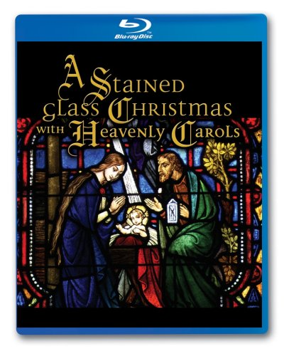 A Stained Glass Christmas With Heavenly Carols [Blu-ray] (The Song Christmas Guy Family)