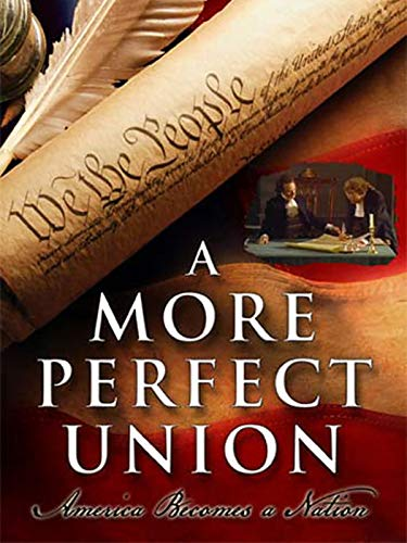 A More Perfect Union: America Becomes a Nation (Macys K)