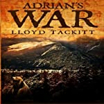 Adrian's War: A Distant Eden, Book 2 | Lloyd Tackitt