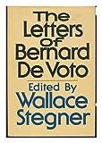 The Letters of Bernard Devoto, De Voto, Bernard Augustine, 0385037066